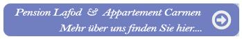 Pension Lafod & Appartement Carmen - mehr über uns finden Sie hier